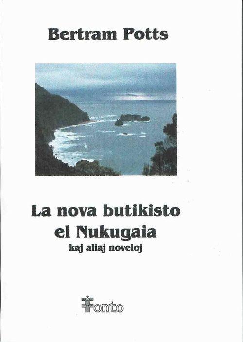 la_nova_butikisto_de_nukugaia_kaj_aliaj_noveloj