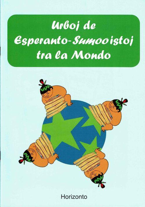 urboj_de_esperantisto-sumooistoj_tra_la_mondo